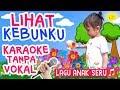 Gambar cover Lihat Kebunku ⭐🎤 Lagu Anak Versi Karaoke Tanpa Vokal Karoke Seru