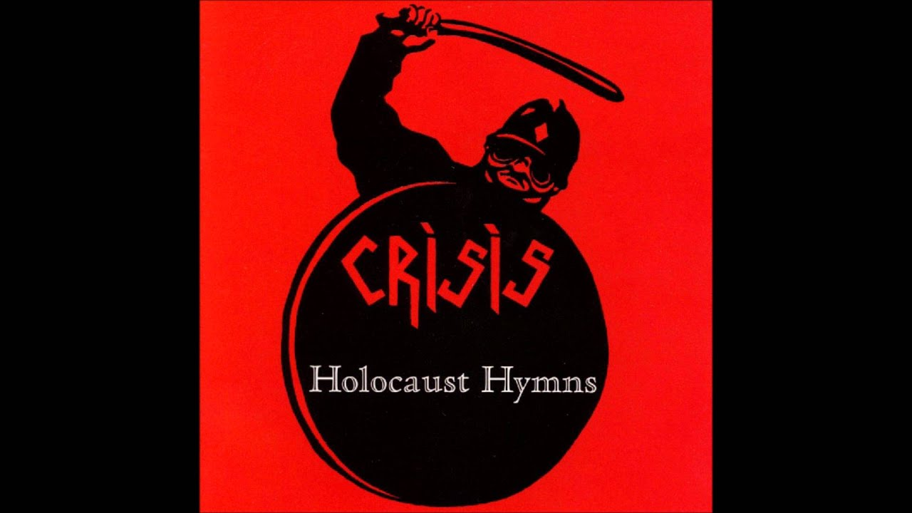 Crisis - Holocaust [3.07 ] Holocaust Hymns 2008 - YouTube