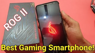 Asus ROG PHONE II Best Gaming Smartphone with SD 855 Plus,6000mAh Battery | Asus ROG 11 Unboxing
