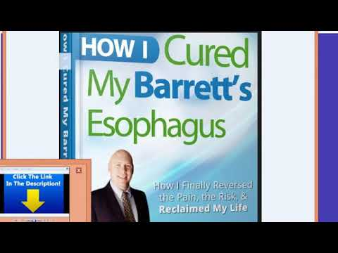 how i cured my barrett's esophagus review, how I treated, healed, & reversed