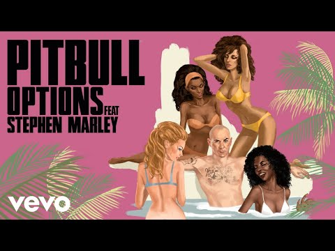Pitbull - Options (Chuckie Remix) [Audio] ft. Stephen Marley