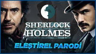 Sherlock Holmes - Eleştirel Parodi