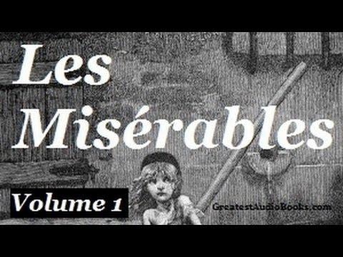 Les Misérables by Victor Hugo Vol. 1 - Pt.1 - FULL Audio Book | Greatest Audio Books | Les Mis