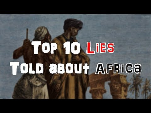 Download Top 10 Lies Told About Africa