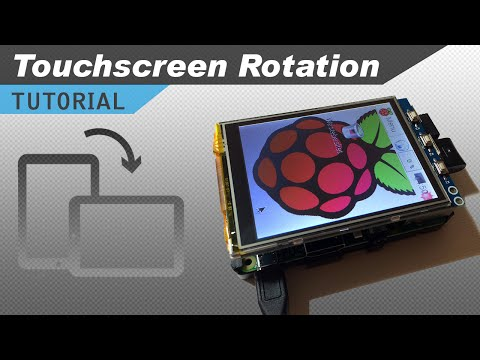Raspberry Pi Touchscreen Calibration and Rotation Tutorial