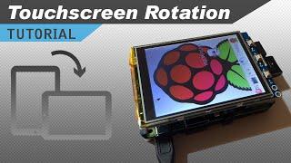 Raspberry Pi LCD Touchscreen Rotation