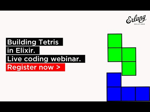 Building Tetris with LiveView and OTP