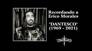 """En Memoria de Erico Morales """"Dantesco"""" (Opinion)"""