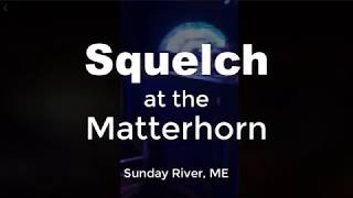 Squelch at The Matterhorn 12/30/2018