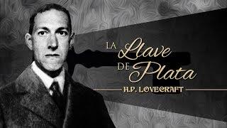 La llave de plata, de H.P. Lovecraft