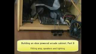 Building An Xbox Powered Arcade Cabinet Part 9: Fitting Amp, Speakers And Lighting