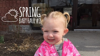 Spring Baby Haul #2