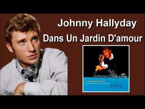 Johnny Hallyday - Dans Un Jardin D'amour