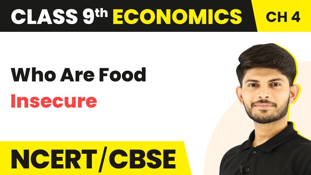 Class 20 Economics Chapter 20   Who Are Food Insecure   Food Security in India