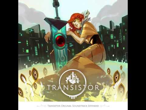 Transistor Original Soundtrack Extended - Full Album