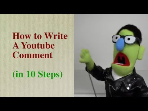 How to Write A Youtube Comment - in 10 Steps - How to Write A Youtube Comment - in 10 Steps