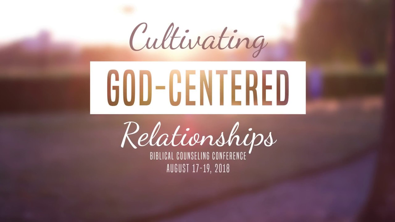 Biblical Counseling 2018 Listening A Key to Positive Relationships [Session  4]