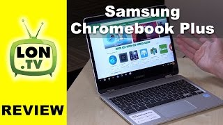 Samsung Chromebook Plus Review - 2 in 1 Chromebook Tablet with Stylus!