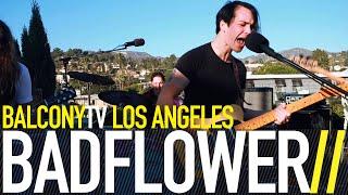 BADFLOWER - SOAP (BalconyTV)