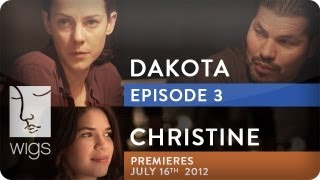 Dakota (+ Christine Trailer) | Ep. 3 of 3 | Feat. Jena Malone | WIGS