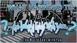 What Happened to The World Ends with You?