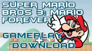 Video Super Mario Bros 3: Mario Forever - Gameplay + Download download MP3, 3GP, MP4, WEBM, AVI, FLV April 2018