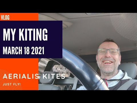 My Kiting - March 18th, 2021 - Wazzup Next