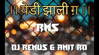 Yedi Zali G ( Dance Mix) | Bass Vs Nacho Mix | It'S DJ Remus & Amit RD | RMS