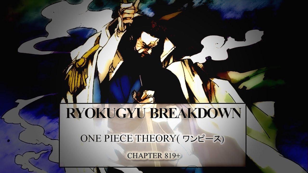 Ryokugyu Breakdown | One Piece Theory ワンピース Chapter 820 ...