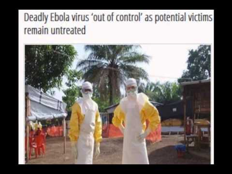 Deadly Ebola virus out of control