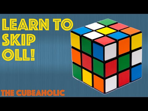 Skip The OLL! - Rubik's Cube Tips