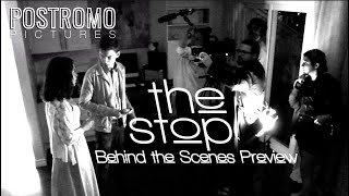 THE STOP - Behind the Scenes Preview