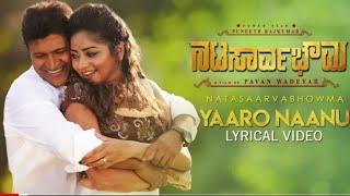 Yaaro Neenu Lyrical | Natasaarvabhowma | PuneethRajkumar | Wadeyar| Imman | Rockline Venkatesh