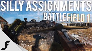 SILLY ASSIGNMENTS - Battlefield 1