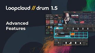 Advanced Features - Loopcloud DRUM 15