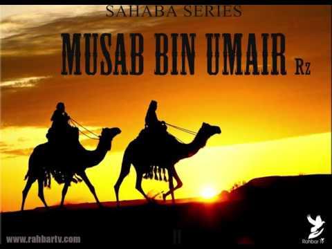 SAHABA SERIES - MUSAB BIN UMAIR