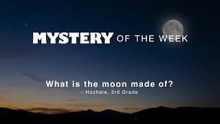 What is the moon made of?