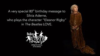 Video Happy Birthday to the LOVE Show's Eleanor Rigby download MP3, 3GP, MP4, WEBM, AVI, FLV Juni 2018