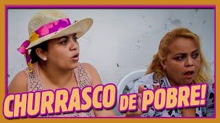 CHURRASCO DE POBRE!