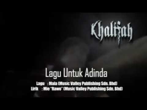 KHALIFAH - Lagu Untuk Adinda