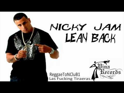 Nicky Jam [Tiraera Pa Daddy Yankee] ~ Lean Back