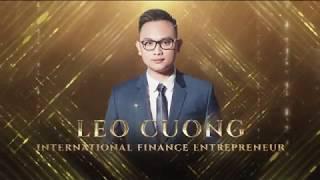 Trailer Mr. Leo Cuong - International Finance Entrepreneur