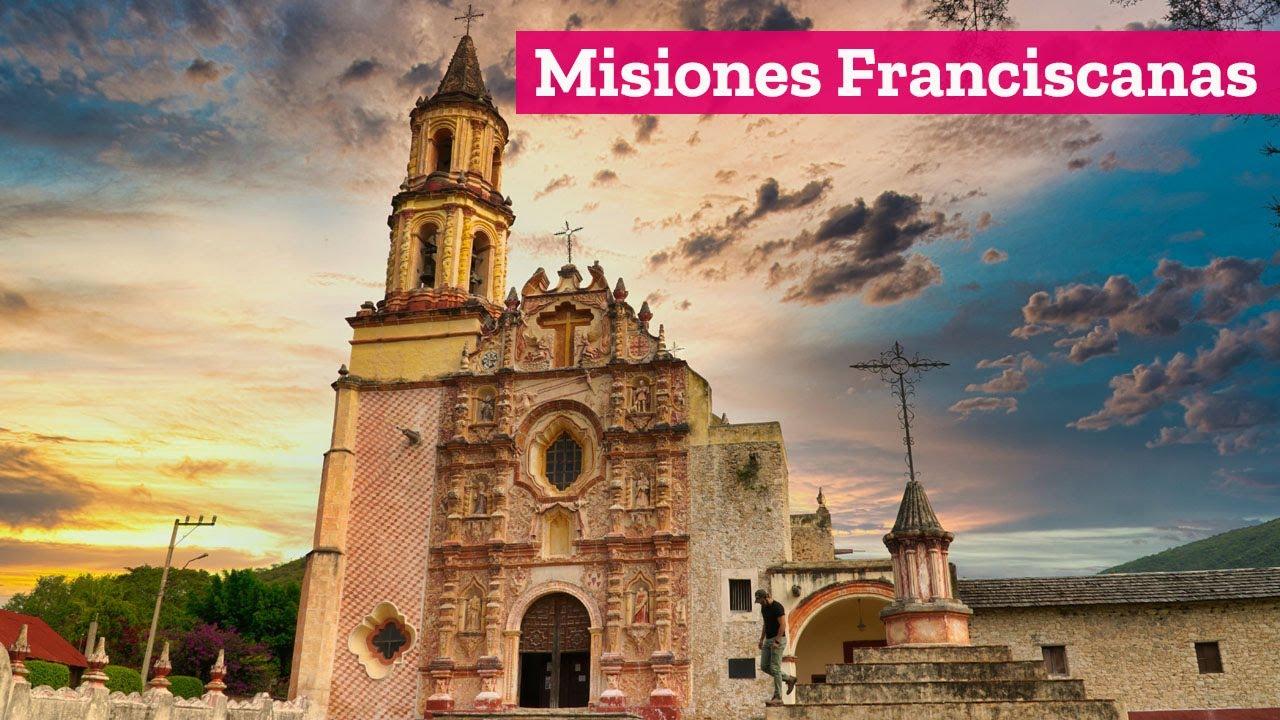 Misiones Franciscanas de Querétaro que son Patrimonio de la Humanidad