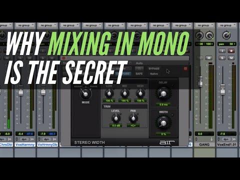 Why Mixing In Mono Is The Secret - RecordingRevolution.com