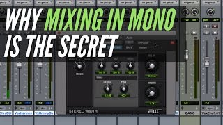 Why Mixing In Mono Is The Secret - RecordingRevolution.com