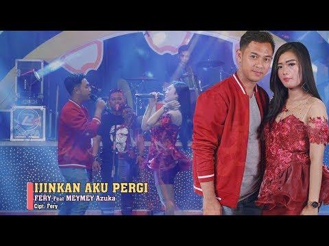Meymey Azuka Ft. Fery - Izinkan Aku Pergi   |   Official Video