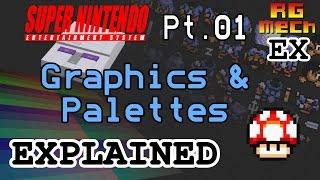 Graphics & Palettes - Super Nintendo Entertainment System Features Pt. 01