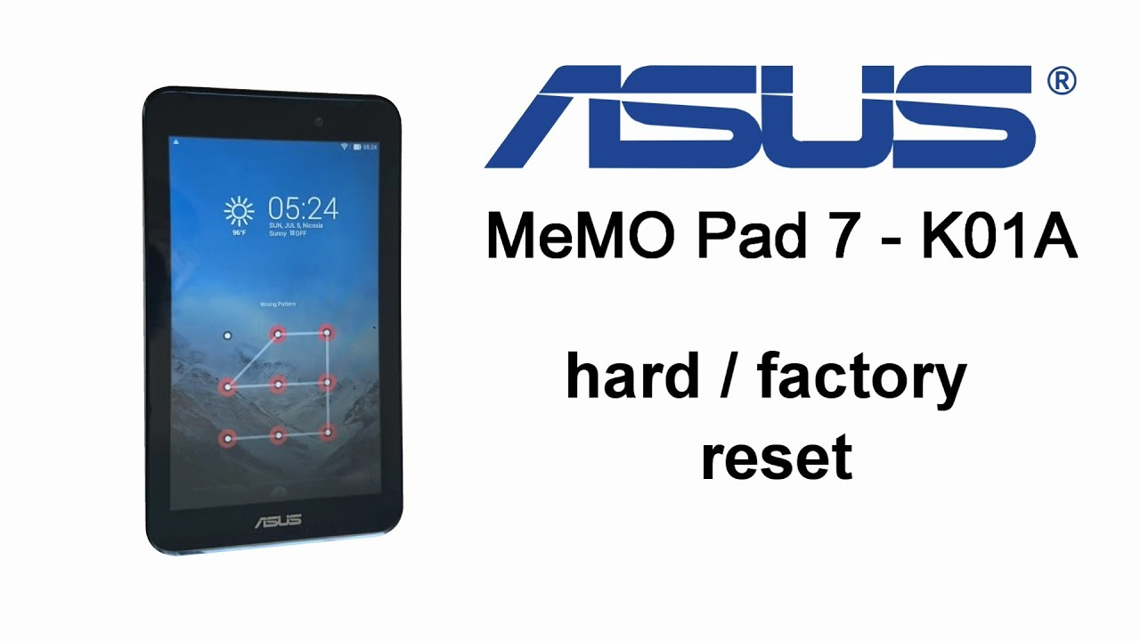 Asus MeMO Pad 7 K01A, ME170cx - Hard Reset, Screen Lock Removal