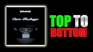 Top to Bottom Drake - Care Package