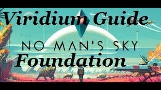 Download lagu No Man s Sky Foundation Viridium 302 Units Each Guide MP3